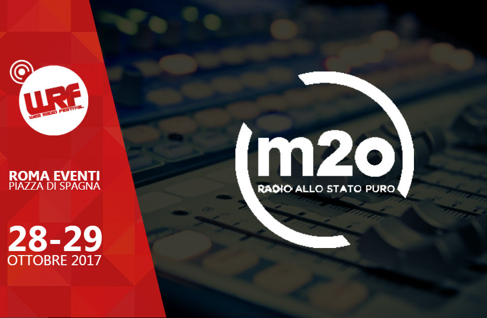 Web Radio Festival 2017: m2o è Partner dell'evento