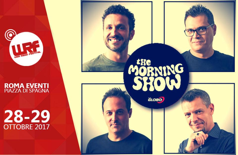 """Il """"The Morning Show"""" di Radio Globo al Web Radio Festival"""