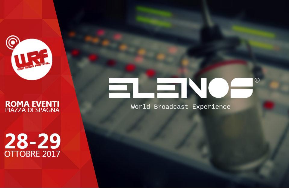 Elenos Technical Partner del Web Radio Festival 2017