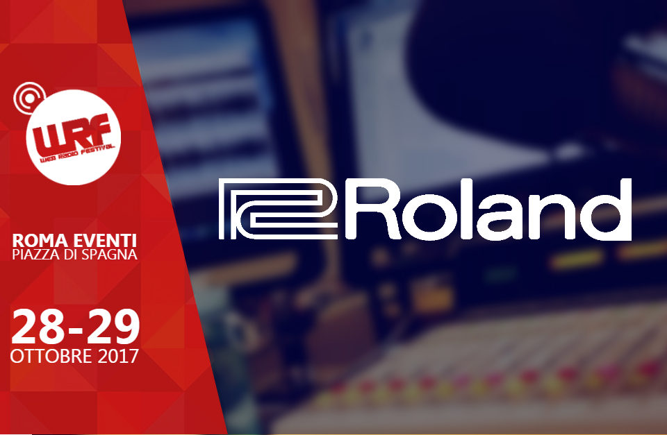 Roland Technical Partner del Web Radio Festival