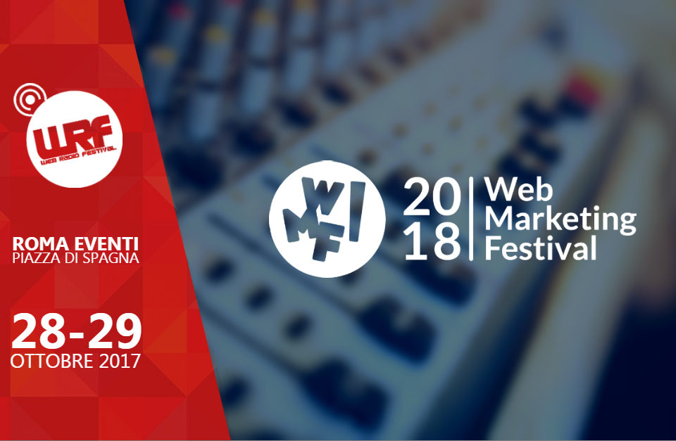 WRF17: il Web Marketing Festival è Media Partner dell'evento