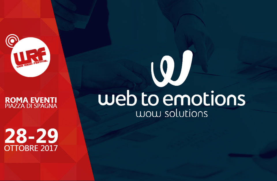 Web to emotions è Technical Partner del Web Radio Festival 2017